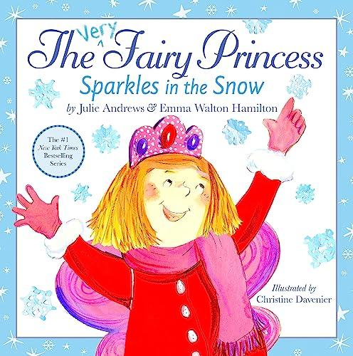 The Very Fairy Princess Sparkles in the: Emma Walton Hamilton;