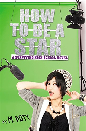 9780316220170: How to Be a Star (Surviving High School)