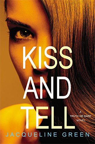 9780316220330: Kiss and Tell (Truth or Dare)