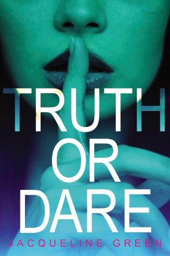 9780316220354: Truth or Dare