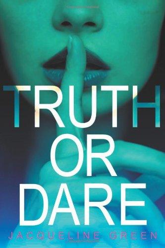 9780316220361: Truth or Dare