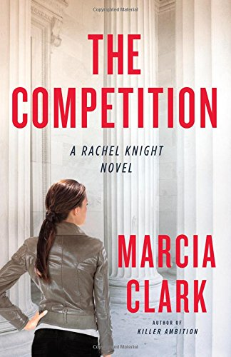 9780316220972: The Competition (A Rachel Knight Novel)