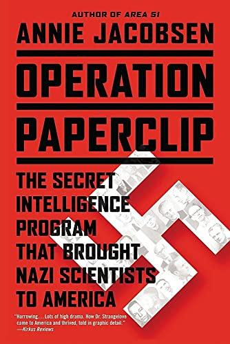 Operation Paperclip: The Secret Intelligence Program that: Jacobsen, Annie