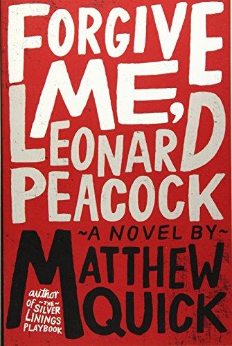 9780316221351: Forgive Me, Leonard Peacock