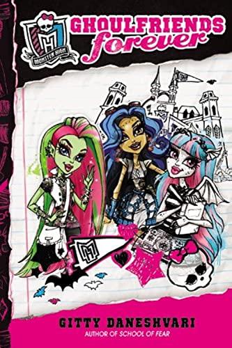 Monster High: Ghoulfriends Forever: Daneshvari, Gitty