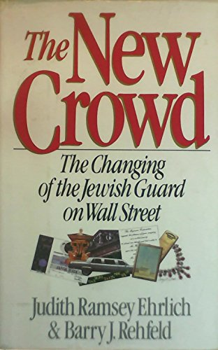 9780316222853: The New Crowd: The Changing of the Jewish Guard on Wall Street