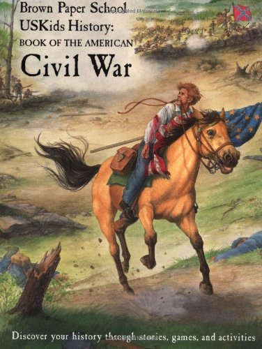 9780316223249: USKids History: Book of the American Civil War (Brown Paper School)
