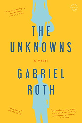 9780316223300: The Unknowns: A Novel