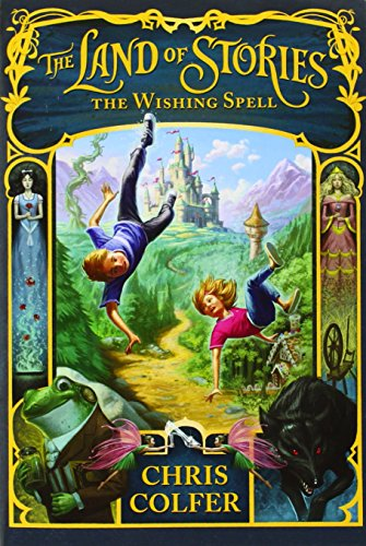9780316223935: The Land of Stories 01. The Wishing Spell