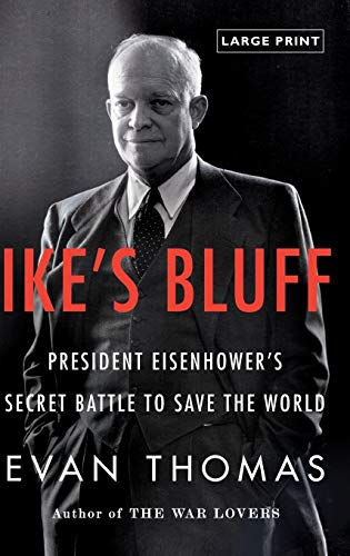 9780316224161: Ike's Bluff: President Eisenhower's Secret Battle to Save the World