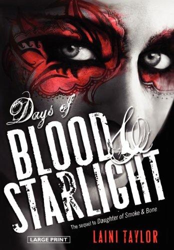 9780316224338: Days of Blood & Starlight (Daughter of Smoke & Bone)