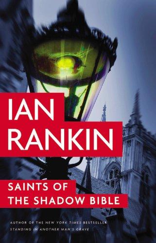 Saints of the Shadow Bible (A Rebus: Rankin, Ian
