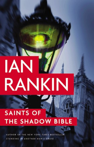 9780316224550: Saints of the Shadow Bible (A Rebus Novel)