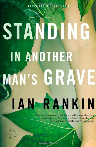 9780316224604: Standing in Another Man's Grave (A Rebus Novel)