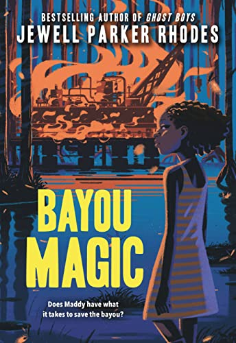 Bayou Magic: Jewell Parker Rhodes