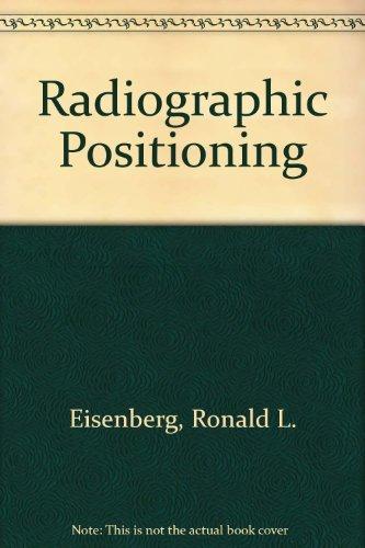9780316225434: Radiographic Positioning