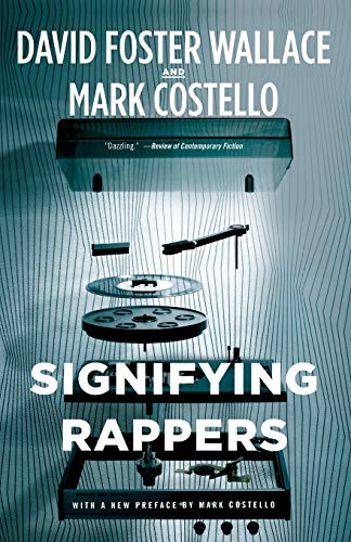 9780316225830: Signifying Rappers
