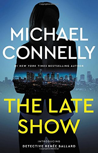 The Late Show: Connelly, Michael
