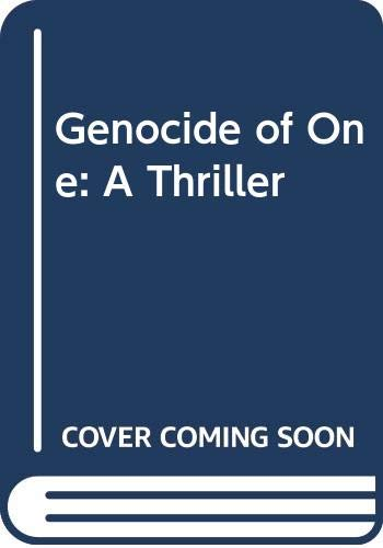 9780316226219: Genocide of One: A Thriller