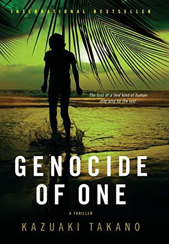 Genocide of One: A Thriller: Kazuaki Takano