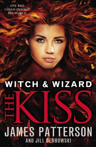 9780316226400: Witch & Wizard: The Kiss