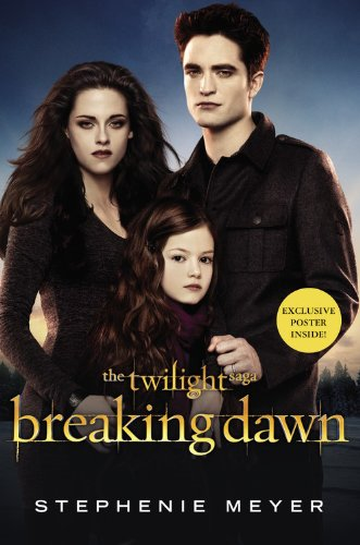 9780316226424: Breaking Dawn [With Poster] (Twilight Saga)