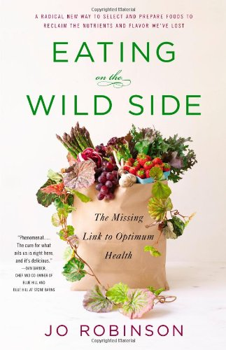 9780316227940: Eating on the Wild Side: The Missing Link to Optimum Health