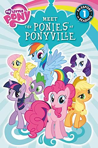 9780316228152: My Little Pony: Meet the Ponies of Ponyville (Passport to Reading)