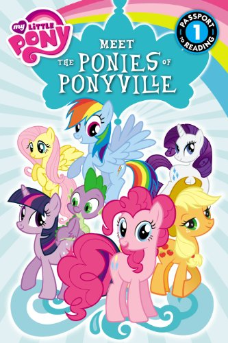 9780316228152: My Little Pony: Meet the Ponies of Ponyville (Passport to Reading Level 1)