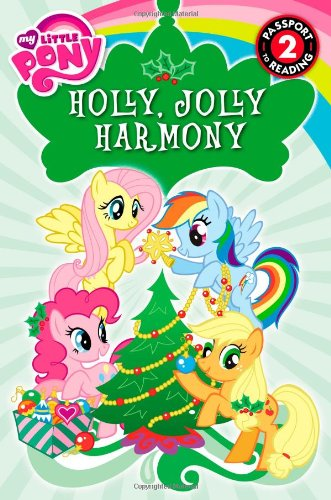 9780316228169: My Little Pony: Holly, Jolly Harmony (Passport to Reading Level 2)
