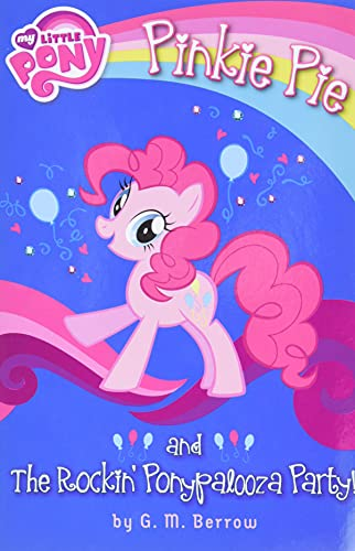 9780316228183: My Little Pony: Pinkie Pie and the Rockin' Ponypalooza Party! (My Little Pony Chapter Books)