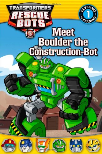 9780316228312: Transformers: Rescue Bots: Meet Boulder the Construction-Bot (Passport to Reading)