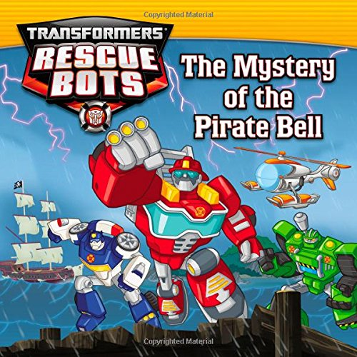 9780316228336: Transformers: Rescue Bots: The Mystery of the Pirate Bell