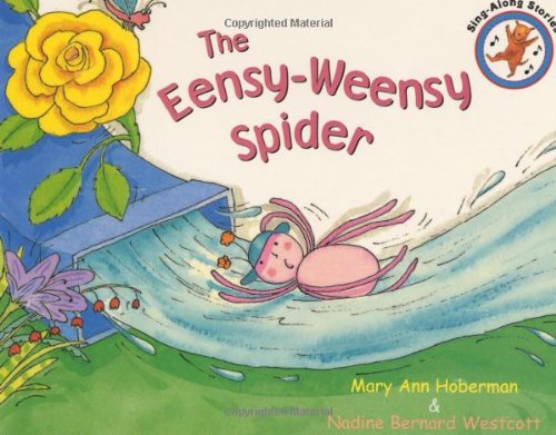 The Eensy Weensy Spider (0316229792) by Mary Ann Hoberman