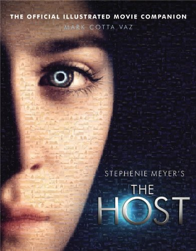 9780316230780: Stephenie Meyer's The Host: The Official Illustrated Movie Companion