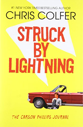 9780316232937: Struck By Lightning: The Carson Phillips Journal
