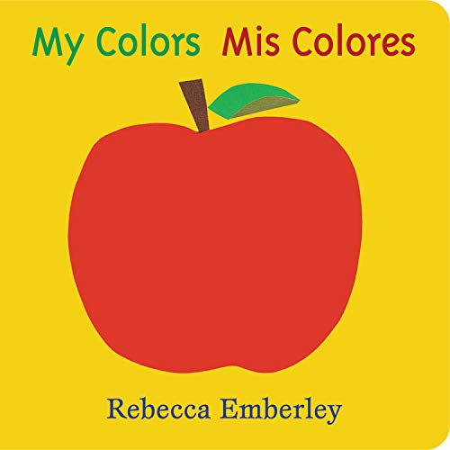 My Colors Mis Colores English and Spanish Edition