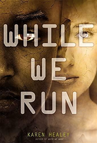 9780316233828: While We Run