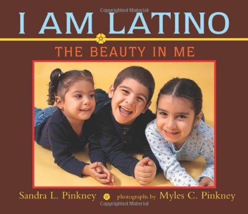 9780316233859: I Am Latino: The Beauty in Me