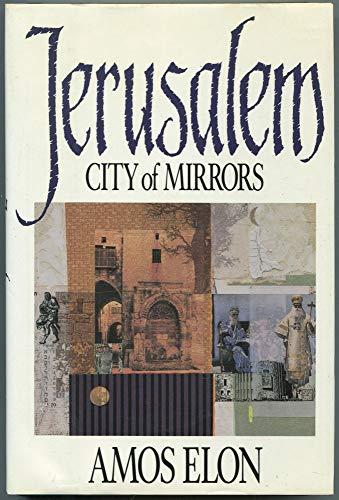 9780316233880: Jerusalem, City of Mirrors