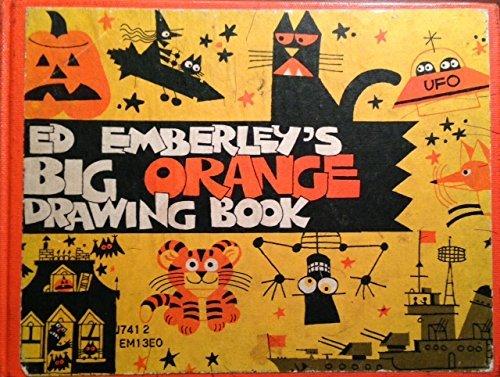 9780316234184: Ed Emberley's Big Orange Drawing Book