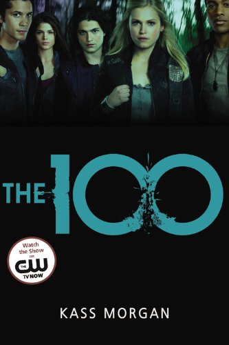 9780316234498: The 100 (The 100 Series)