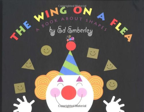 The Wing on a Flea: A Book about Shapes: Emberley, Ed