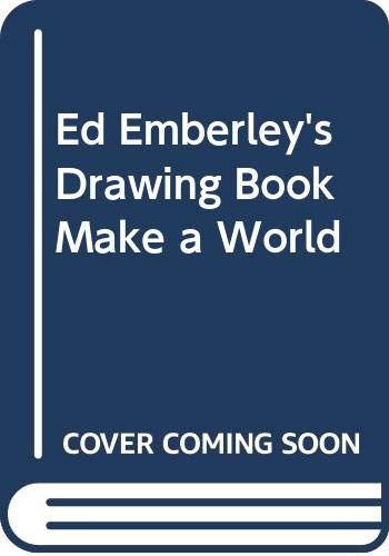 9780316235983: Ed Emberley's Drawing Book Make a World