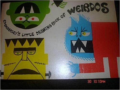 Ed Emberley's Little Drawing Book of Weirdos (9780316236058) by Ed Emberley