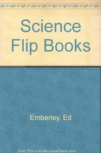 9780316236164: Science Flip Books (Ed Emberley's Science flip books)