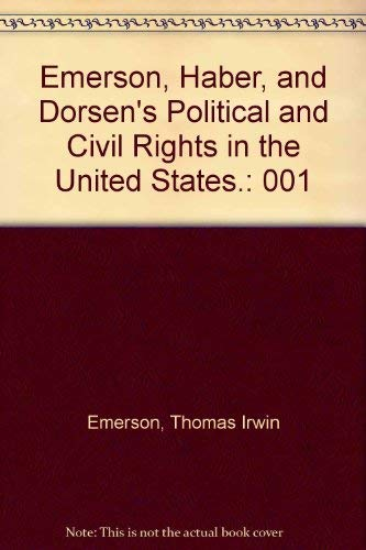 9780316236249: Emerson, Haber, and Dorsen's Political and Civil Rights in the United States.