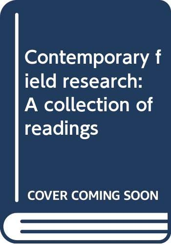 9780316236300: Contemporary field research: A collection of readings