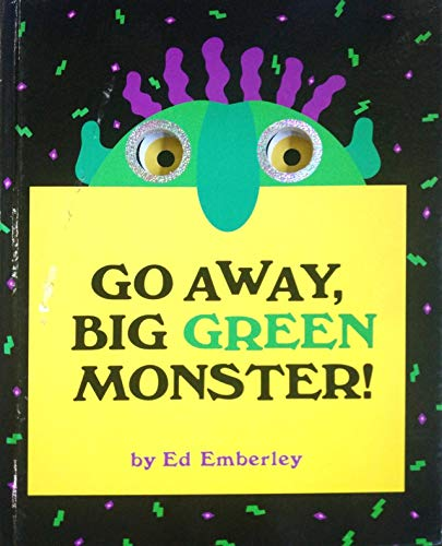 9780316236539: Go Away,Big Green Monster