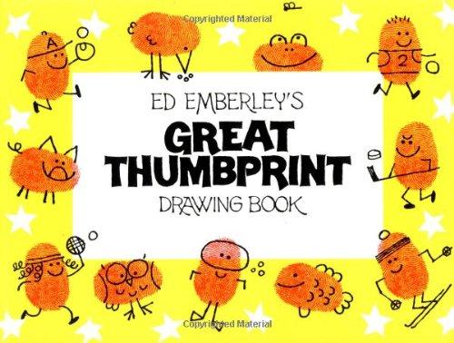 Ed Emberley's Great Thumbprint Drawing Book: Emberley, Ed